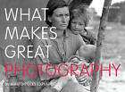 What Makes Great Photography: 80 Masterpieces Explained by Val Williams (Paperback, 2013)