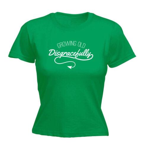 Drôle Nouveauté Tops T-shirt femme tee tshirt-Growing Old Digracefully