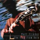 The View from Here by Matt Flinner (CD, Feb-1998, Compas Records)