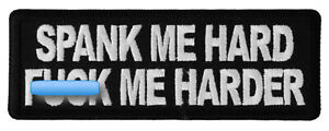 SPANK-ME-HARD-F-CK-ME-HARDER-IRON-or-SEW-ON-PATCH