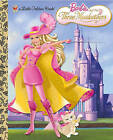 Barbie and the Three Musketeers by Mary Man-Kong (Hardback, 2009)