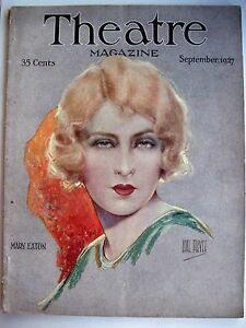 "* Sale Price Vintage Sept.1927 ""theatre Magazine"" W/ Mary Eaton Pictured By Hal Phyfe n"