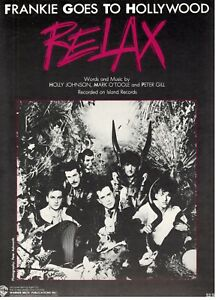 FRANKIE-GOES-TO-HOLLYWOOD-034-RELAX-034-SHEET-MUSIC-PIANO-VOCAL-GUITAR-CHORDS-1984-NEW