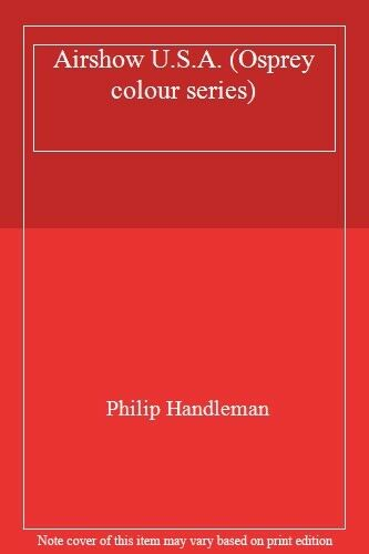 1 of 1 - Airshow U.S.A. (Osprey colour series),Philip Handleman