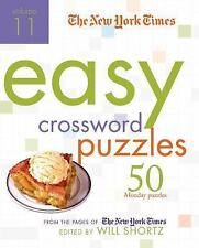 The New York Times Easy Crossword Puzzles Vol. 11 : 50 Monday Puzzles from the Pages of the New York Times (2010, Spiral)
