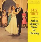 Music for Dancing: Fox Trot by Arthur Murray Orchestra (CD, Sep-2006, Sony Music Distribution (USA))