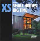 Xs - Small Houses Big Time by Lisa Baker (Hardback, 2015)