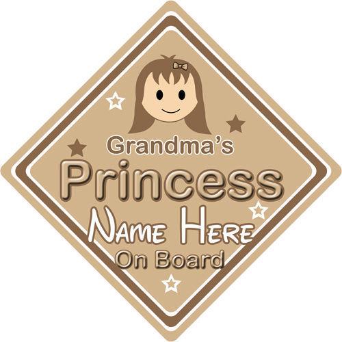 Personalised Child//Baby On Board Car Sign ~ Grandmas Princess On Board ~ Brown