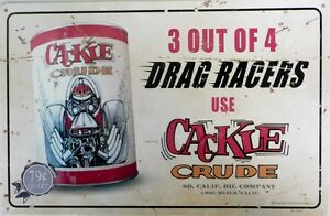 3-OUT-OF-4-DRAG-RACERS-USE-CACKLE-CRUDE-450X300-all-weather-metal-sign