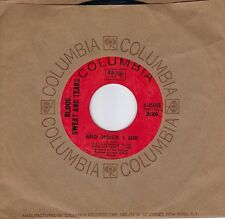 BLOOD SWEAT & TEARS  And When I Die / Sometimes In Winter  original 45 from 1968