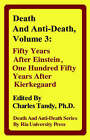 Death and Anti-Death, Volume 3: Fifty Years After Einstein, One Hundred Fifty Years After Kierkegaard by Ria University Press (Hardback, 2005)