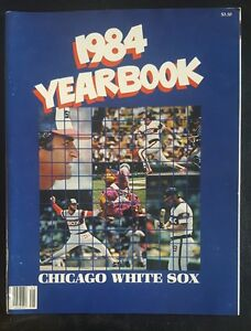 1984-CHICAGO-WHITE-SOX-YEARBOOK-SEAVER-FISK-BAINES-KITTLE