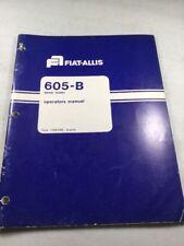 Fiat Allis 605 B Wheel Loader Operators Manual