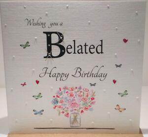 Belated Happy Birthday Card 6 X 6 Inches 799932703331 Ebay