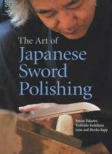 Art of Japanese Sword Polishing (Hardcover), Takaiwa, Setsuo, Yos. 9781568365183