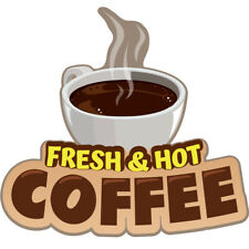 Fresh Hot Coffee Concession Decal Sign Cart Trailer Stand Sticker Equipment