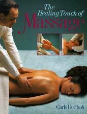 The Healing Touch of Massage De Paoli, Carlo Paperback
