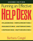 Running an Effective Help Desk: Planning, Implementing, Marketing, Automating, Improving, Outsourcing by Barbara Czegel (Paperback, 1998)