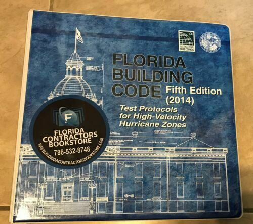 2014 Florida Building Code--Test Protocols For High