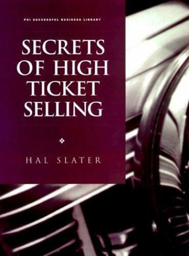 Secrets of High Ticket Selling by Hal Slater