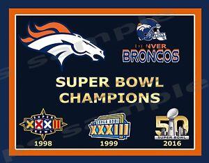 Denver Broncos 3 Time Super Bowl Champs 1998 1999 2016