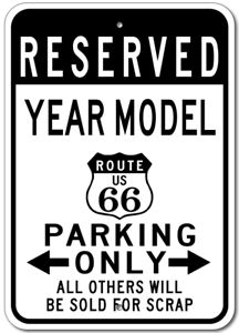 GM Personalized YEAR and MODEL Route 66 Aluminum Parking Sign