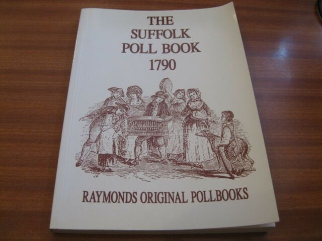 THE SUFFOLK POLL BOOK 1790 FACSIMILE EDITION