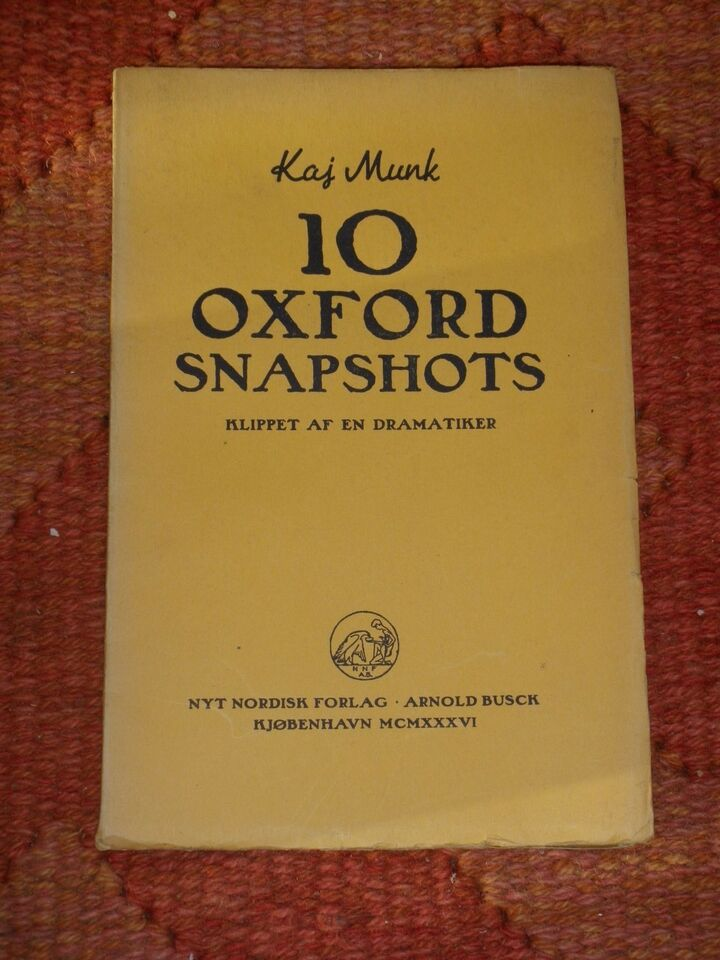 10 Oxford snapshots klippet af en dramatiker, Kaj Munk,