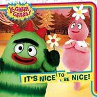 It's Nice to Be Nice! by Tina Gallo (Paperback, 2010)