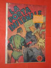 ALBO D'ORO AUDACE-gennaio 1945 n° 10 -la porta infernale da  LIRE 15-no albi TEX