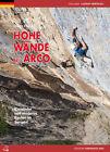 Hohe Wände bei Arco von Diego Filippi (2013, Taschenbuch)