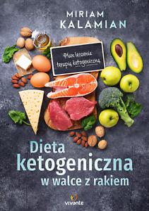 Details About Dieta Ketogeniczna W Walce Z Rakiem Miriam Kalamian Polish Book Ksiazka Polsku