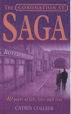 Coronation Street : The Epic Novel : Four Decades of Life on the Street,Katherin
