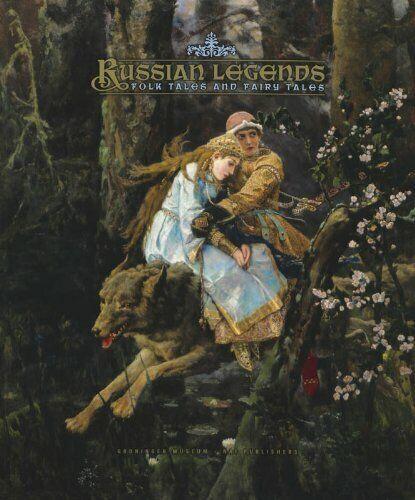 Russian Legends: Folk Tales and Fairy Tales