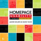 Homepage Usability: 50 Websites Deconstructed by Jakob Nielsen, Marie Tahir (Paperback, 2001)