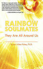 Rainbow Soulmates: They Are All Around Us by Robert Allen Fahey (Paperback / softback, 2008)