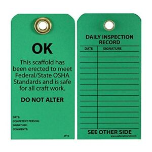 "NMC SPT3 Accident Prevention Tag,""OK - This Scaffold Meets OSHA Standards and Is"