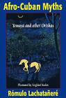 Afro-Cuban Myths: Yemaya and Other Orishas by Romulo Lachatanere (Paperback, 2005)