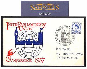 MS3180 1957 GB London Inter-Parliamentary Union Conference Commemorative Cover