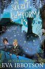 The Secret of Platform 13 by Eva Ibbotson (Paperback, 2014)