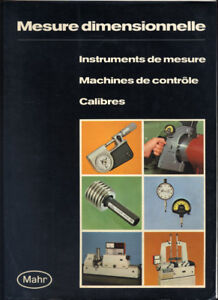 MAHR-MESURE-DIMENSIONNELLE-INSTRUMENTS-MACHINES-CALIBRE