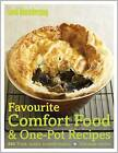 Good Housekeeping Favourite Comfort Food & One-Pot Recipes: 250 Tried, Tested, Trusted Recipes: Delicious Results by Good Housekeeping Institute (Hardback, 2010)