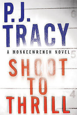 Shoot to Thrill by Tracy, P. J.