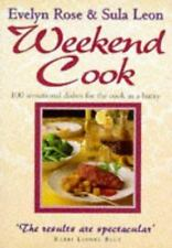 Weekend Cook: 100 Sensational Recipes for the Cook in a Hurry
