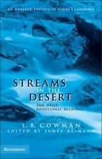 Streams in the Desert : 366 Daily Devotional Readings by Jim Reimann, L. B. E. Cowman, Charles E. Cowman, C. Cowman and James Reimann (1997, Hardcover, Revised)