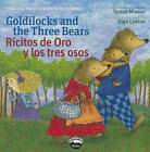Goldilocks and the Three Bears/Ricitos de Oro y Los Tres Osos by Adirondack Books (Paperback / softback, 2014)