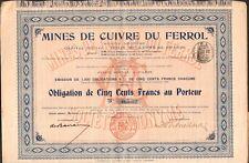 RARE => obligation: Mines du FERROL (ESPAGNE) (H)
