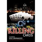 Killing Cards The Mike Amato Detective Series 9781434311665 by Lou Campanozzi
