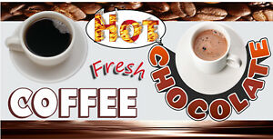 FRESH-COFFEE-AND-HOT-CHOCOLATE-VINYL-BANNERS-CHOOSE-YOUR-SIZE-FULL-COLOR-NEW