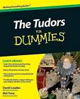 The Tudors For Dummies by Mei Trow, Professor David M. Loades (Paperback, 2010)